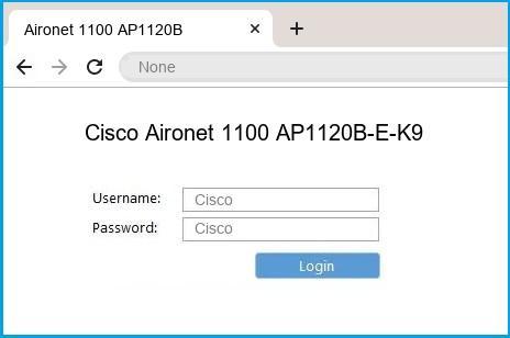 Cisco Aironet 1100 AP1120B-E-K9 router default login