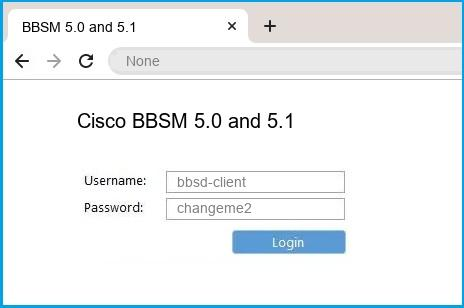 Cisco BBSM 5.0 and 5.1 router default login
