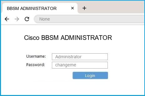 Cisco BBSM ADMINISTRATOR router default login