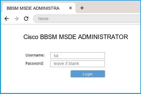 Cisco BBSM MSDE ADMINISTRATOR router default login