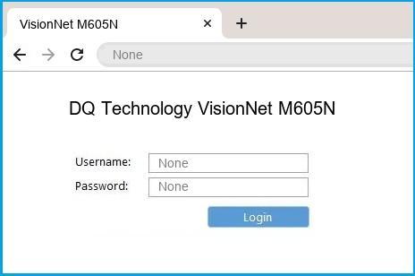 DQ Technology VisionNet M605N router default login