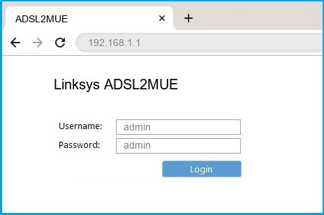 Linksys ADSL2MUE router default login
