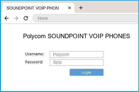 Polycom SOUNDPOINT VOIP PHONES router default login