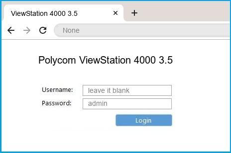 Polycom ViewStation 4000 3.5 router default login